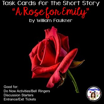 "Task Cards for the Short Story  ""A Rose for Emily""  by Wil"