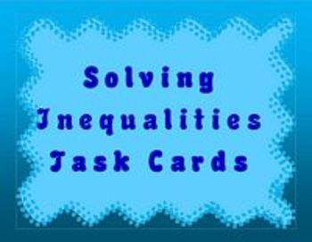 Algebra 1 Inequalities Solving with Task Cards QR Codes