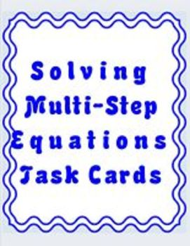 Algebra 1 Multi-step equations - Solving using Task Cards