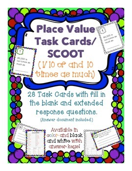 Task Cards/SCOOT: Place Value [Ten times as much and 1/10