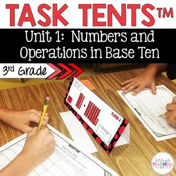Task Tents™ - Math Edition {3rd Grade Unit 1}
