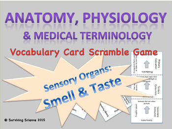 Taste & Smell: Anatomy& Medical Terminology Vocabulary Scr
