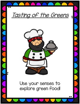 Tasting of the Greens