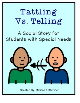 Tattling Vs. Telling- Social Story for Students With Speci