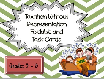Colonial America: Taxation Without Representation Foldable