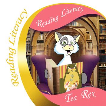 Tea Rex Reading Literacy Activities