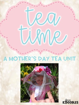 Tea Time {A Mother's Day Tea Program}