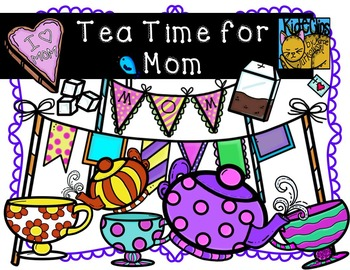Mother's Day Clip Art Tea Time for Mom Personal and Commer