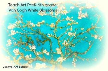 Art Lesson Teach VanGogh to K - 5th Grade Van Gogh Almond