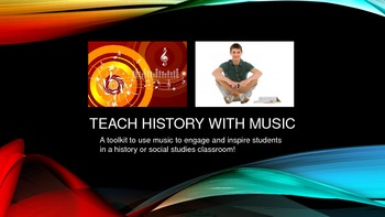 Teach History with Music: Toolkit - How to engage students