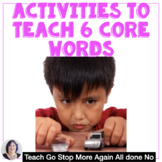 Teach Me 6 Core Words Activities and Strategies for Beginn