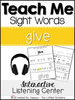 Teach Me Sight Words: GIVE [Interactive Center with Printa