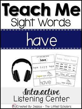 Teach Me Sight Words: HAVE [Interactive Center with Printa