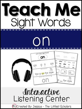 Teach Me Sight Words: ON [Interactive Center with Printabl