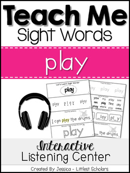 Teach Me Sight Words: PLAY [Interactive Center with Printa