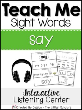 Teach Me Sight Words: SAY [Interactive Center with Printab