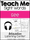 Teach Me Sight Words: SEE [Interactive Center with Printab