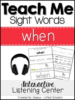 Teach Me Sight Words: WHEN [Interactive Center with Printa