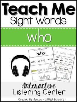 Teach Me Sight Words: WHO [Interactive Center with Printab