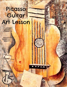 Art Lesson Teach Picasso to your Students: Guitar  K-6 Art