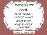 TeachSisser Font