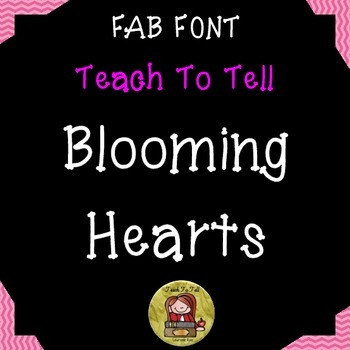 FONT FOR COMMERCIAL USE TeachToTell BLOOMING HEARTS FONT