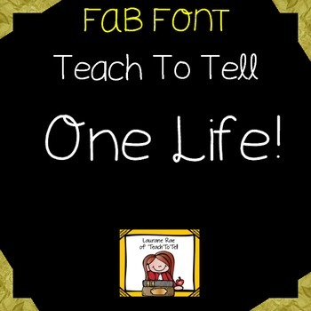 FONT FOR COMMERCIAL USE  - TeachToTell ONE LIFE FONT