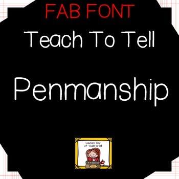 FONT FOR COMMERCIAL USE  {TeachToTell PENMANSHIP)