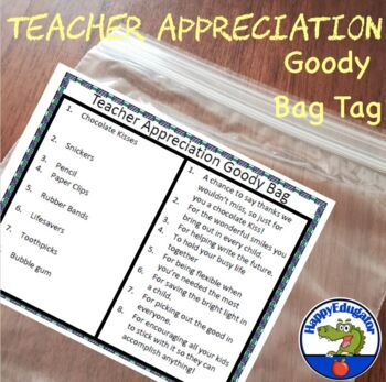 End of the Year Teacher Goody Bags