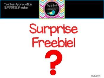 Teacher Appreciation Surprise Freebie!