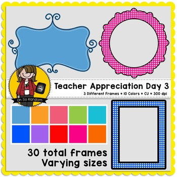 Teacher Appreciation Week - Day 3 | Frames {CU}