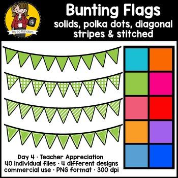 Teacher Appreciation Week - Day 4 | Bunting Flags {CU}