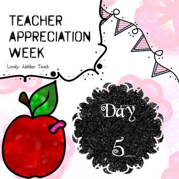 Teacher Appreciation Week: Day 5 Freebie
