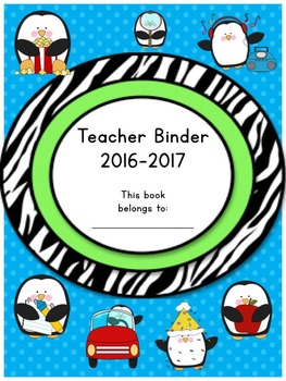 Teacher Binder 2016-2017 Crazy Penguin Edition