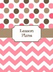 Teacher Binder Covers (Editable): Pink and Brown Dots and