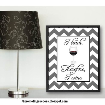 Teacher Appreciation Week Gift Idea ~ I Teach I Wine Quote