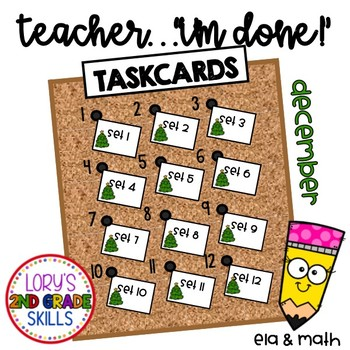"""""""Teacher, I'm Done!"""" Task Cards for December"""