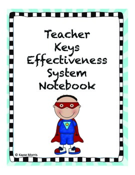Teacher Key Effectiveness System (TKES) Boy's Edition