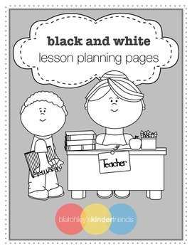 Black and White Lesson Planning Pages