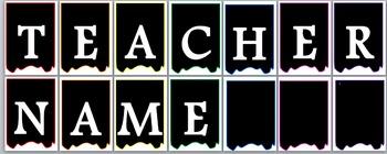 Teacher Name Banner - Editable Template!