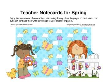 Teacher Notecards for Spring