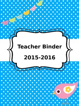 Teacher Binder Cover and Dividers 2015-2016