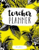 Teacher Planner // Yellow Floral - PRINTABLE AND EDITABLE