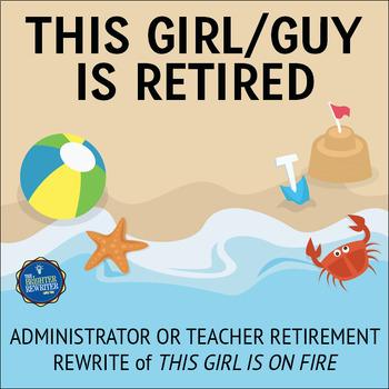 Retirement Song Lyrics for Girl on Fire