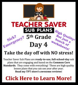 5th Grade Sub Plans (Day 4) - An organized, clear, full da