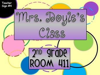 Teacher Sign #4 EDITABLE