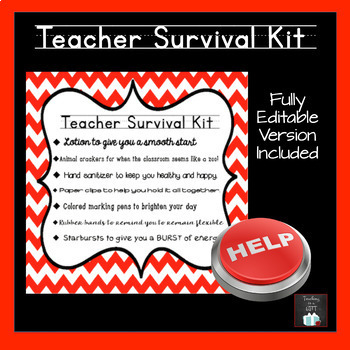 Teacher Survival Kit: EDITABLE