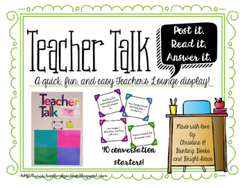 Teacher Talk - A Quick Question Display for Staff Morale a