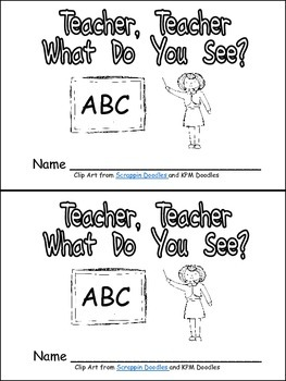 Teacher, Teacher, What Do You See Emergent Reader for Kind