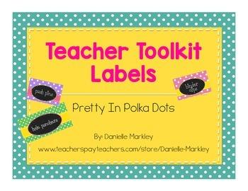 Teacher Toolkit Labels - Pretty In Polkadots